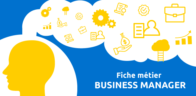 Fiche métier du Business Manager